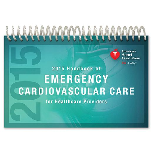 2015 Handbook of Emergency Cardiovascular Care