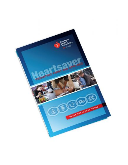 Heartsaver® Pediatric First Aid Quick Reference Guide