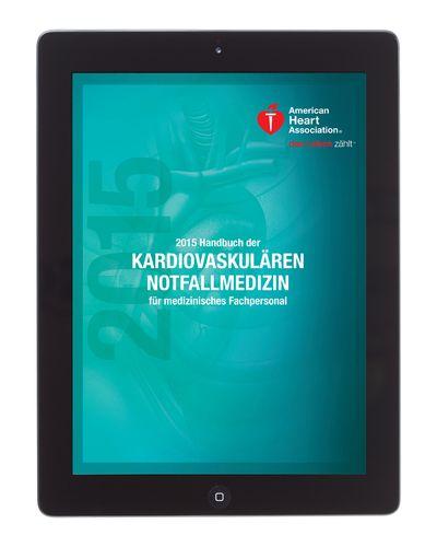2015 Handbuch der kardiovaskulären Notfallmedizin für medizinisches Fachpersonal im eBook-Format