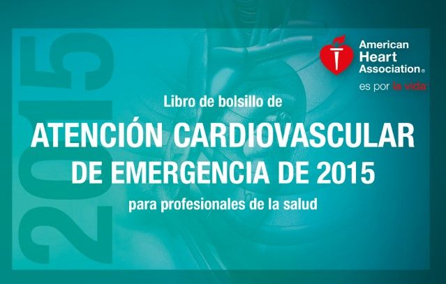 Spanish 2015 Handbook of Emergency Cardiovascular Care for Healthcare Providers