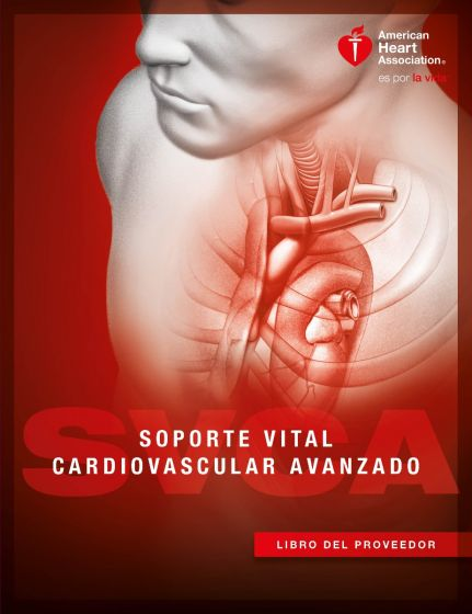 Spanish Advanced Cardiovascular Life Support (ACLS) Provider Manual