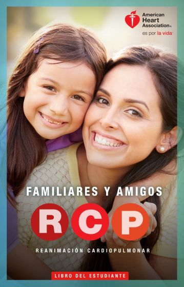Spanish Family & Friends CPR Student Manual