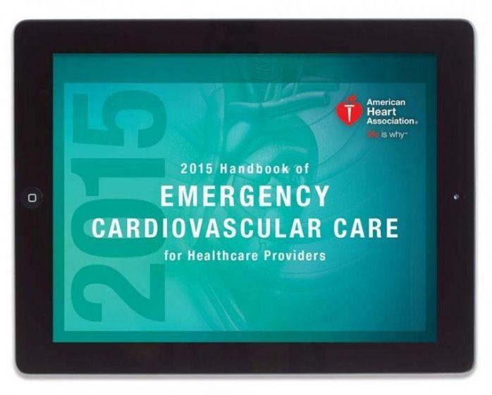 2015 Handbook of Emergency Cardiovascular Care for Healthcare Providers eBook