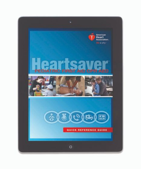 Heartsaver® Pediatric First Aid Digital Quick Reference Guide