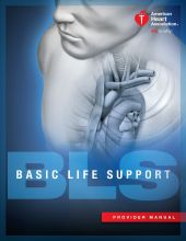 Basic Life Support (BLS) Provider Manual
