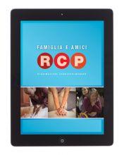 Famiglia e amici RCP Rianimazione cardiopolmonare Guida per il tutor Versione ebook con video in streaming