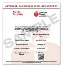 Advanced Cardiovascular Life Support (ACLS) Provider eCard (2015 Guidelines)