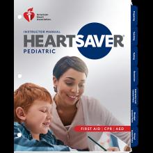 Heartsaver Pediatric Instructor Manual