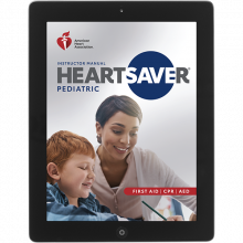 Heartsaver® Pediatric First Aid CPR AED Instructor Manual eBook