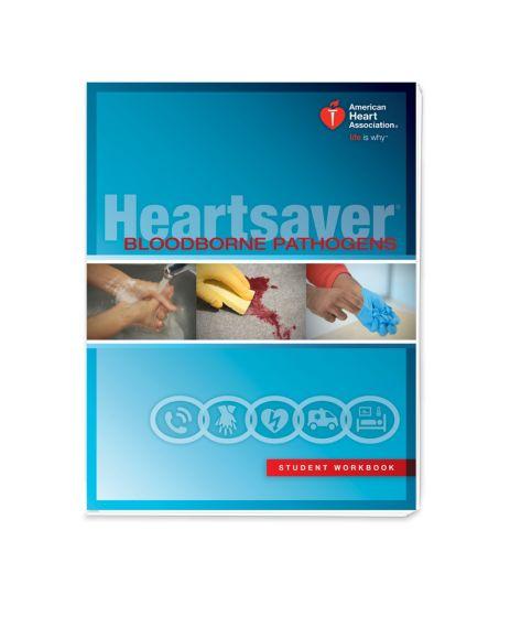 Heartsaver® Bloodborne Pathogens Student Workbook