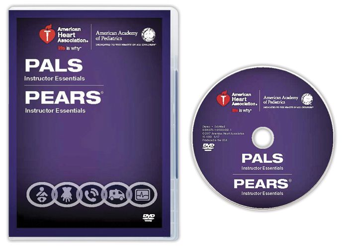 Pediatric Advanced Life Support/Pediatric Emergency Assessment, Recognition, and Stabilization (PALS/PEARS) Instructor Essentials Course DVD