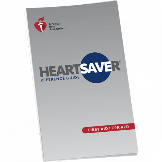 Heartsaver® First Aid Reference Guide
