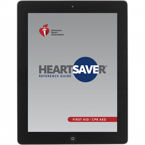 Heartsaver® First Aid CPR AED Digital Reference Guide