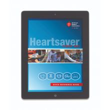 Heartsaver® First Aid Digital Quick Reference Guide